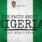 Fun Facts About Nigeria You Didn't Know