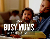 How Busy Mums Stay Organized