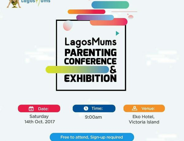 LagosMums Parenting Conference and Exhbition 2017