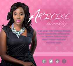 ariyike weekly