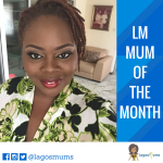LM Mum of The Month: Feyi Mbanugo