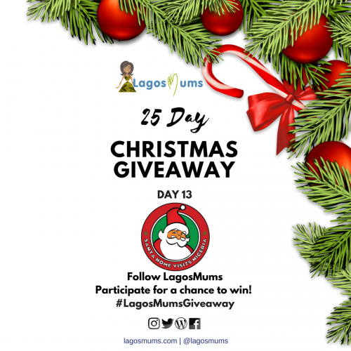 Day 13 of the LagosMums 25 Day Christmas Giveaway