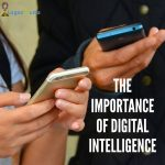 Importance of digital intelligence