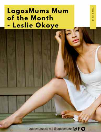 LagosMums Mum of the Month Cover Leslie Okoye