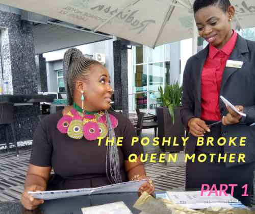 The Poshly Broke Queen Mother Part 2