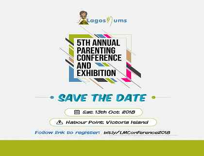Save The Date: LagosMums 5th Annual Parenting Conference and Exhibition