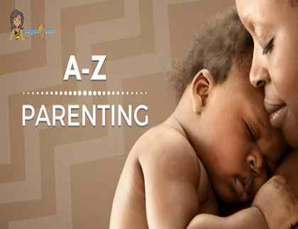 A to Z of parenting tips