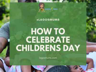 How To Celebrate Childrens day In Lagos