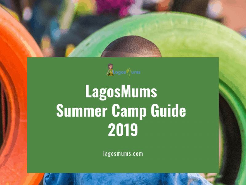 Summer Camps Lagos 2019 Guide | Lagosmums