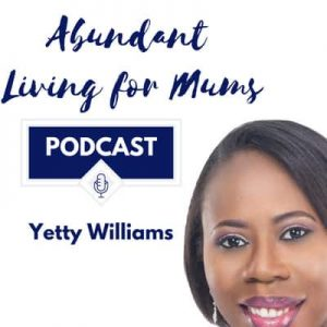 Abundant Living for Mums podcast