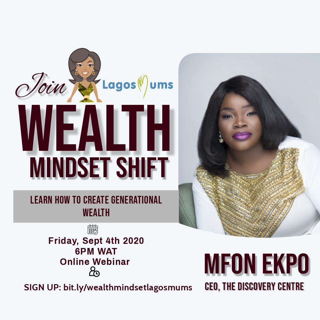 LagosMums wealth mindset shift Mfon Ekpo